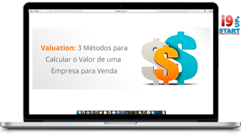 Valuation: Como Calcular o Valor de Uma Empresa para Venda