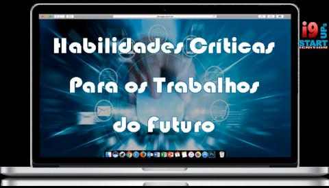 7 habilidades críticas para os trabalhos do futuro