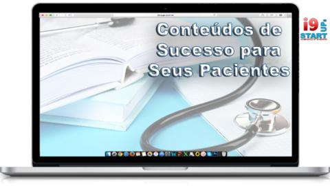 Dicas para criar conteúdos de sucesso para os pacientes