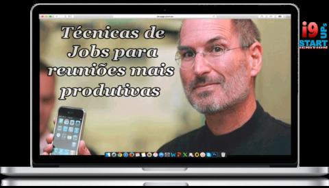 3 técnicas de Steve Jobs para as reuniões